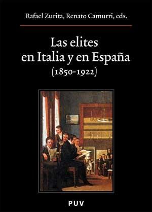 Las elites en Italia y en España (1850-1922)