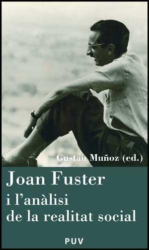 Joan Fuster i l'anàlisi de la realitat social