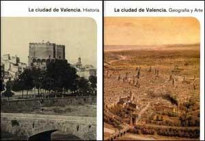 La ciudad de Valencia. Historia, geografía y arte (2 vol.)