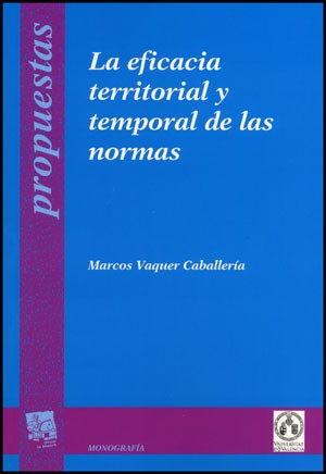 La eficacia territorial y temporal de las normas