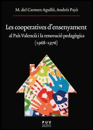 Les cooperatives d'ensenyament al País Valencià i la renovació pedagògica (1968-1976)