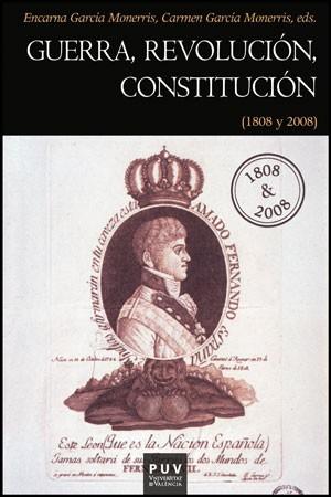 Guerra, Revolución, Constitución