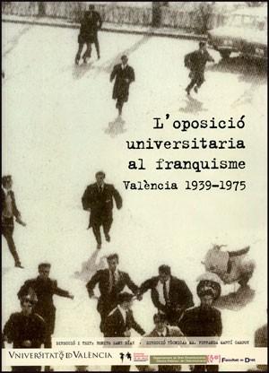 L'oposició universitària al franquisme