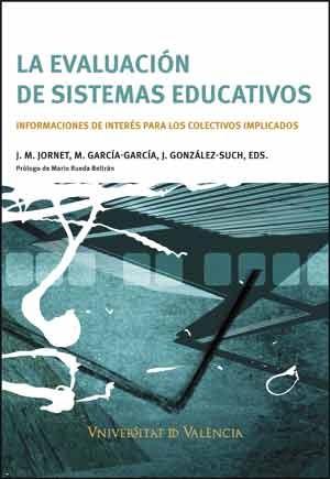 La evaluación de sistemas educativos