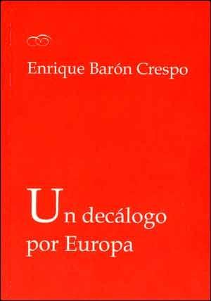 Un decálogo por Europa