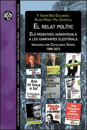 El relat polític. Els missatges audiovisuals a les campanyes electorals
