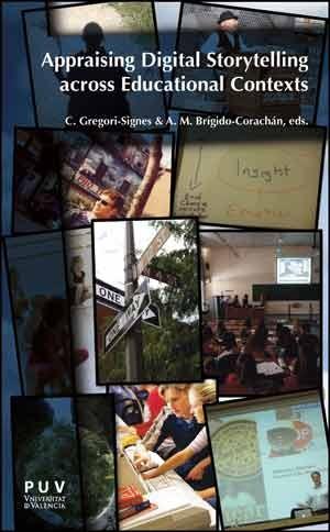 Appraising Digital Storytelling across Educational Contexts