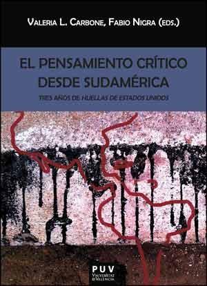 El pensamiento crítico desde Sudamérica