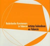 Artistas holandeses en Valencia / Nederlandse Kunstenaars in Valencia