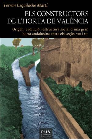 Els constructors de l'Horta de València