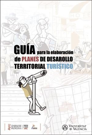 Guía para la elaboración de planes de desarrollo territorial turístico