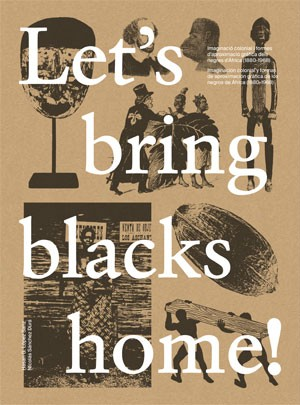Let's bring blacks home!