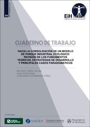 Hacia la consolidación de un modelo de parque industrial ecológico: Revisión de los fundamentos teóricos, estrategias de desarrollo y principales casos paradigmáticos