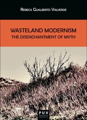 Wasteland Modernism