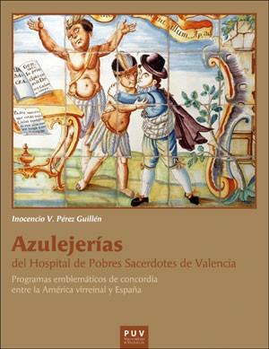 Azulejerias del hospital de pobres sacerdotes de Valencia