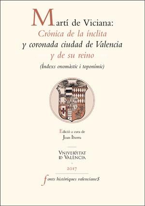 Martí de Viciana: Crónica de la ínclita y coronada ciudad de Valencia y de su reino