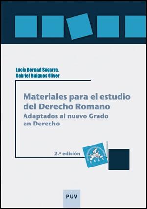Materiales para el estudio del Derecho Romano, 2a ed.