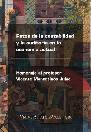 Retos de la contabilidad y la auditoría en la economía actual
