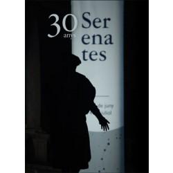30 anys de Serenates