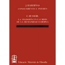 Conocimiento e interés / La filosofía en la crisis de la humanidad europea
