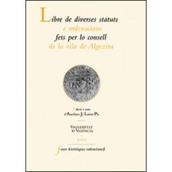 Libre de diverses statuts e ordenacions fets per lo consell de la vila de Algezira