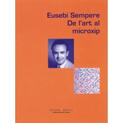 Eusebi Sempere. De l'art al microxip