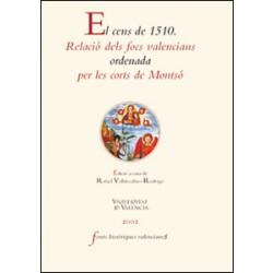 El cens de 1510. Relació dels focs valencians ordenada per les corts de Montsó