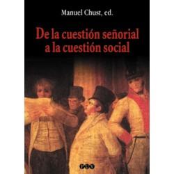 De la cuestión señorial a la cuestión social