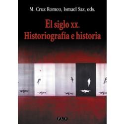 El siglo XX. Historiografía e historia