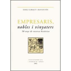 Empresaris, nobles i vinyaters