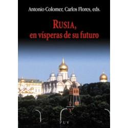 Rusia, en vísperas de su futuro