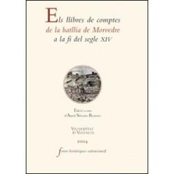 Els llibres de comptes de la batllia de Morvedre a la fi del segle XIV
