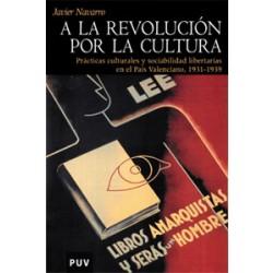 A la revolución por la cultura