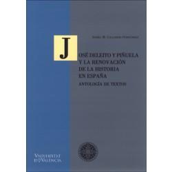José Deleito y Piñuela y la renovación de la historia en España