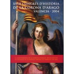 XVIII Congrés d'Història de la Corona d'Aragó (València, 2004)