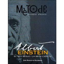 Albert Einstein. El seu segle i la seua ciència