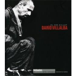 Dario Villalba. El cos aïllat