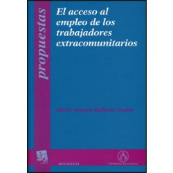 El acceso al empleo de los trabajadores extracomunitarios