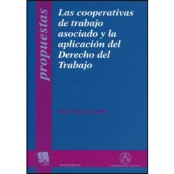 Las cooperativas de trabajo asociado y la aplicación del Derecho del Trabajo