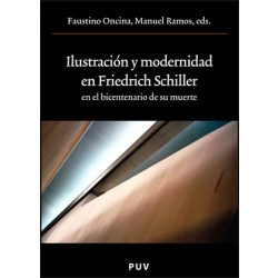 Ilustración y modernidad en Friedrich Schiller en el bicentenario de su muerte