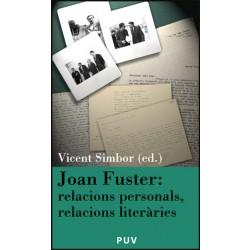 Joan Fuster: relacions personals, relacions literàries