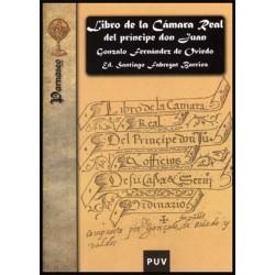 Libro de la Cámara Real del príncipe don Juan, oficios de su casa y servicio ordinario