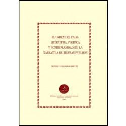 El orden del caos: literatura, política y posthumanidad en la narrativa de Thomas Pynchon