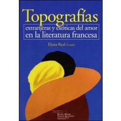 Topografías extranjeras y exóticas del amor en la literatura francesa