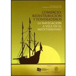 Comercio, redistribución y fondeaderos