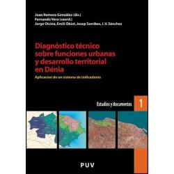 Diagnóstico técnico sobre funciones urbanas y desarrollo territorial en Dénia
