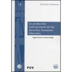 La protección internacional de los derechos humanos laborales