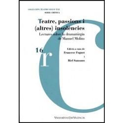 Teatre, passions i (altres) insolències