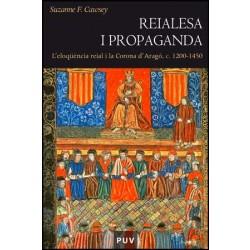 Reialesa i propaganda
