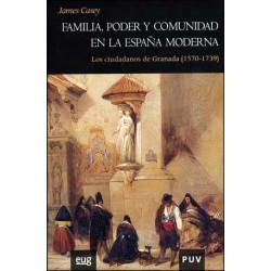 Familia, poder y comunidad en la España Moderna